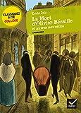 La Mort d'Olivier Bécaille et autres nouvelles