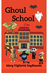 Ghoul School Kindle Edition