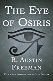 The Eye of Osiris (The Dr. Thorndyke Mysteries Book 3)