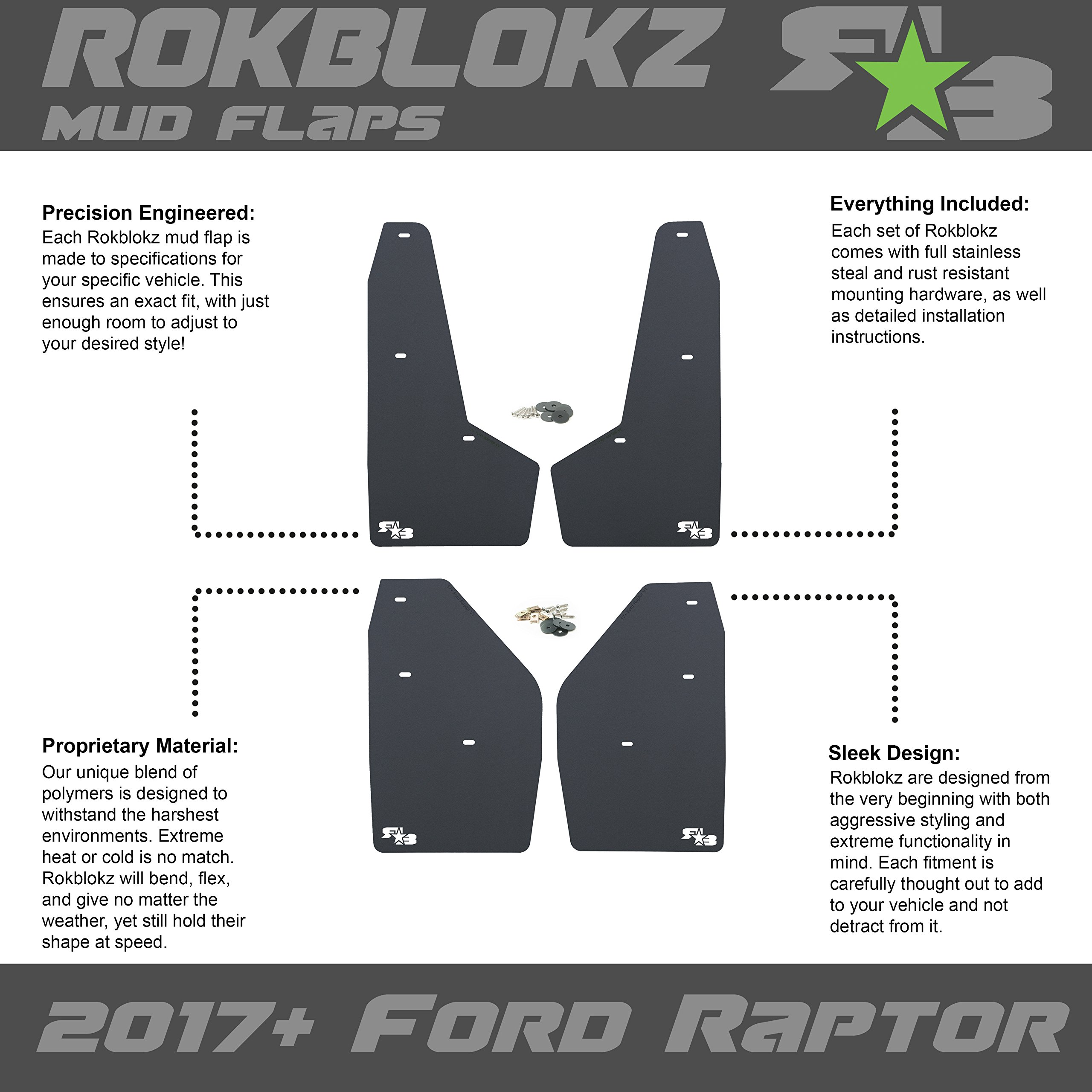 Multiple Colors Available Set of 4 RokBlokz Mud Flaps for 2017+ Ford Raptor Includes All Mounting Hardware Black with Black Logo