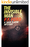 The Invisible Man (Dave Slater Mystery Series Book 14)