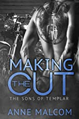Making the Cut (Sons of Templar MC Book Book 1) Kindle Edition