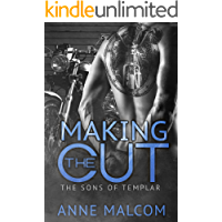 Making the Cut (The Sons of Templar MC Book 1)