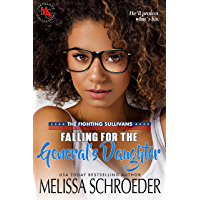 Falling for the General's Daughter: A Geeky Romantic Comedy (The Fighting Sullivans Book 1) (English Edition)