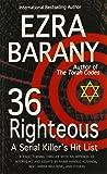 36 Righteous: A Serial Killer's Hit List