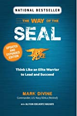 The WAY OF THE SEAL UPDATED AND EXPANDED EDITION: Think Like an Elite Warrior to Lead and Succeed Kindle Edition