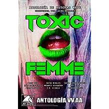 Toxic Femme: Antología de Autoras Wave (Wave Blue nº 4) (Spanish Edition) Apr 19, 2018