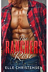 The Rancher's Rose: Ranchers Only Series Kindle Edition
