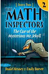 The Math Inspectors 2: The Case of the Mysterious Mr. Jekyll Kindle Edition