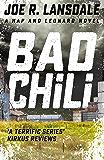 Bad Chili: Hap and Leonard Book 4 (Hap and Leonard Thrillers) (English Edition)