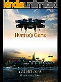 Hunter's Game: An Alex Hunter Story (Hunter's Saga Book 1)