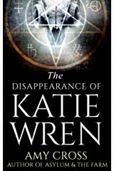 The Disappearance of Katie Wren Kindle Edition