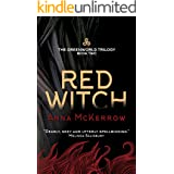 RED WITCH: A magical pagan dystopia and utopia set in Glastonbury, England, where witches are in charge (Greenworld Trilogy B