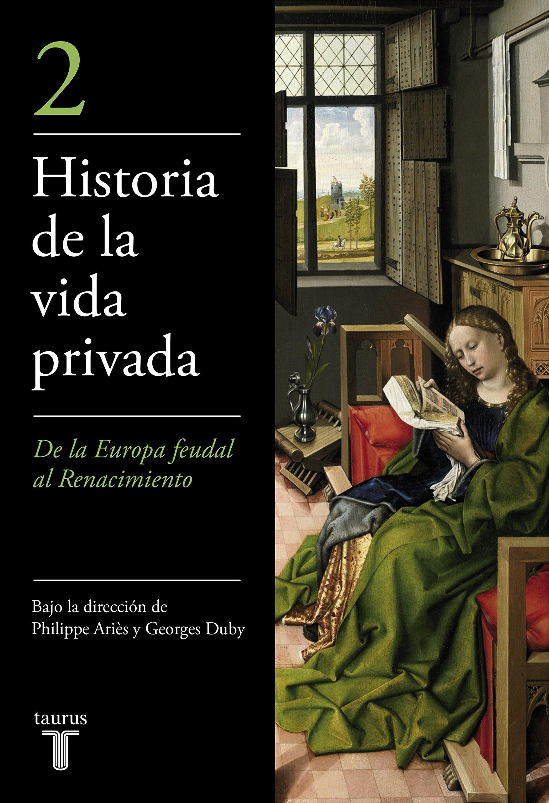 La Alta Edad Media (Historia de la vida privada)