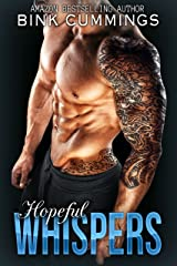 Hopeful Whispers: (Sacred Sinners MC - Texas Chapter #2) Kindle Edition
