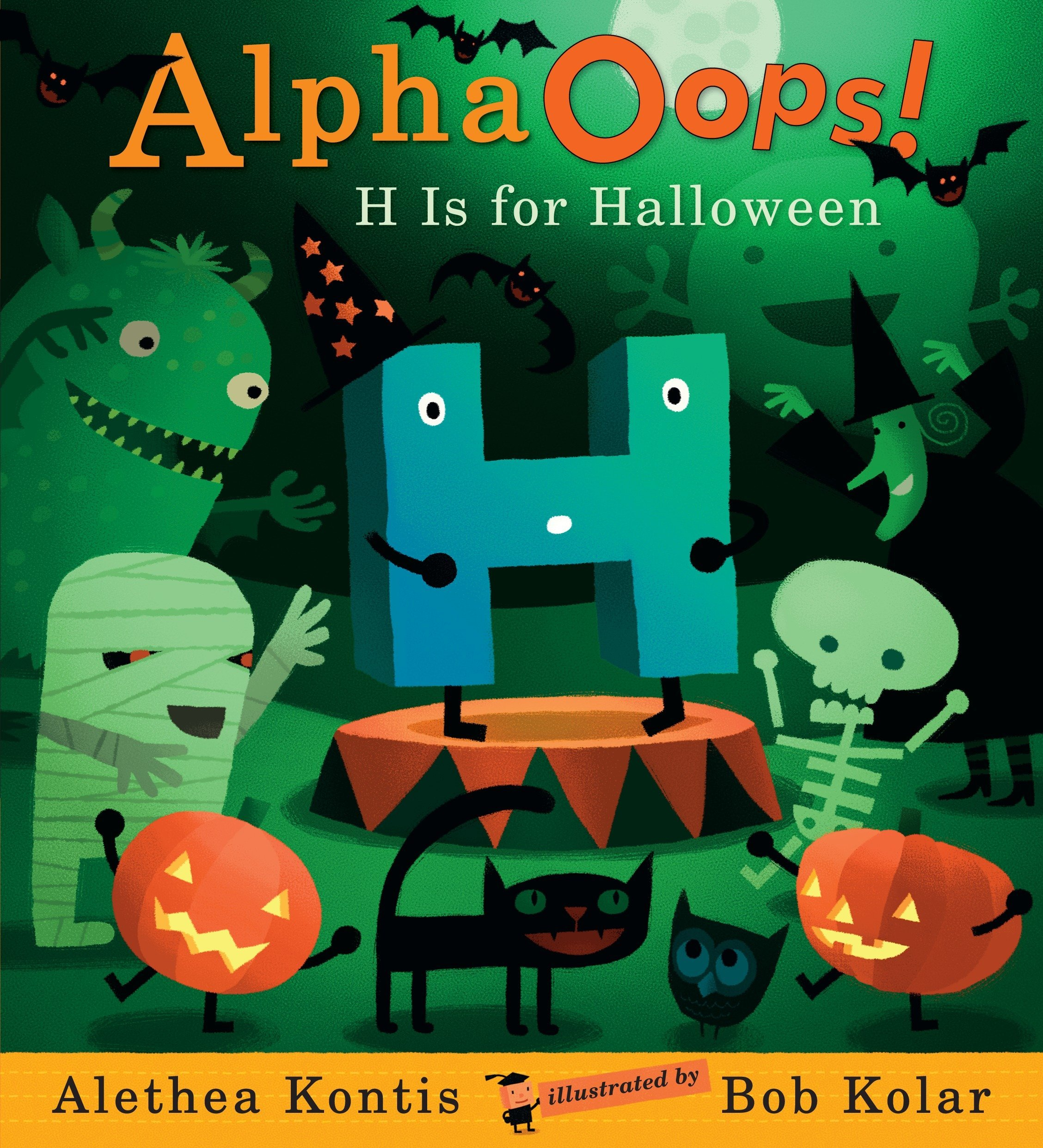 AlphaOops: H Is for Halloween by Candlewick Press