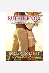 Roman Holiday: The Complete Adventure: 2-Book Bundle: The Adventure Begins and The Adventure Continues Audible Audiobook
