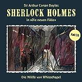 Die Wölfe von Whitechapel (Sherlock Holmes - Die neuen Fälle 33)