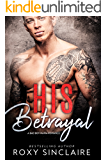 His Betrayal: A Bad Boy Mafia Romance (Omerta Series Book 5)