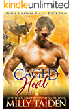Caged Heat (Blackmeadow Pack Book 2)