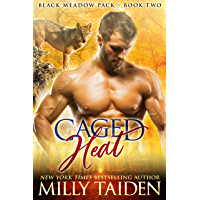 Caged Heat (Blackmeadow Pack Book 2) (English Edition)