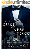 The Duke of New York: A Contemporary Bad Boy Royal Romance