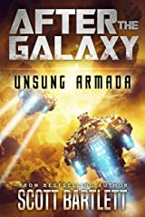 After the Galaxy: Unsung Armada Kindle Edition