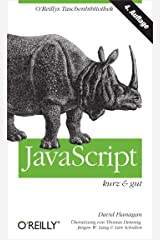 JavaScript kurz & gut (O'Reillys Taschenbibliothek) (German Edition) Kindle Edition