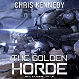 The Golden Horde: Revelations Cycle Series, Book 4