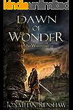 Dawn of Wonder (The Wakening Book 1) (English Edition)
