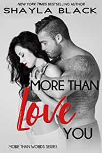 More Than Love You (More Than Words Book 3)