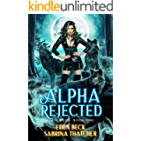 Alpha Rejected (Feral Mates Book 1)