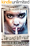 The Only Secret Left to Keep (A Ngaire Blakes Mystery Book 3)