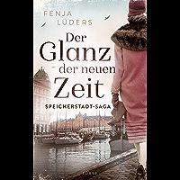 Der Glanz der neuen Zeit: Speicherstadt-Saga (Die Kaffeehändler 2) (German Edition) book cover