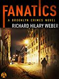 Fanatics: A Brooklyn Crimes Novel