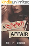 A Covert Affair: A Navy SEAL Romantic Suspense