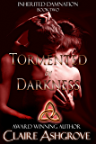 Tormented by Darkness (Inherited Damnation Book 2)