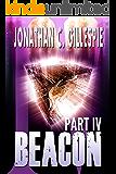 Beacon - Part IV (Beacon Saga Serial Book 4)