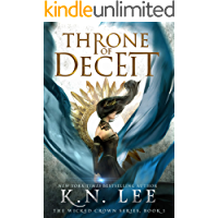 Throne of Deceit: A Coming of Age Adventure (The Wicked Crown Chronicles Book 1)