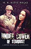 Under Cover of Stardust: A BWWM Historical Romance