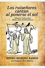 Los ruiseñores cantan al ponerse el sol: Obra de teatro sobre Santa Alicia de Schaerbeek (Colección santos nº 10) (Spanish Edition) Kindle Edition