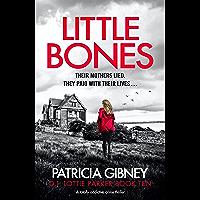 Little Bones: A totally addictive crime thriller (Detective Lottie Parker Book 10)