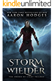 Stormwielder: The Remastered Edition (The Sword of Light Book 1)