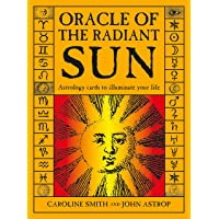 Oracle of the Radiant Sun: Astrology Cards to Illuminate Your Life