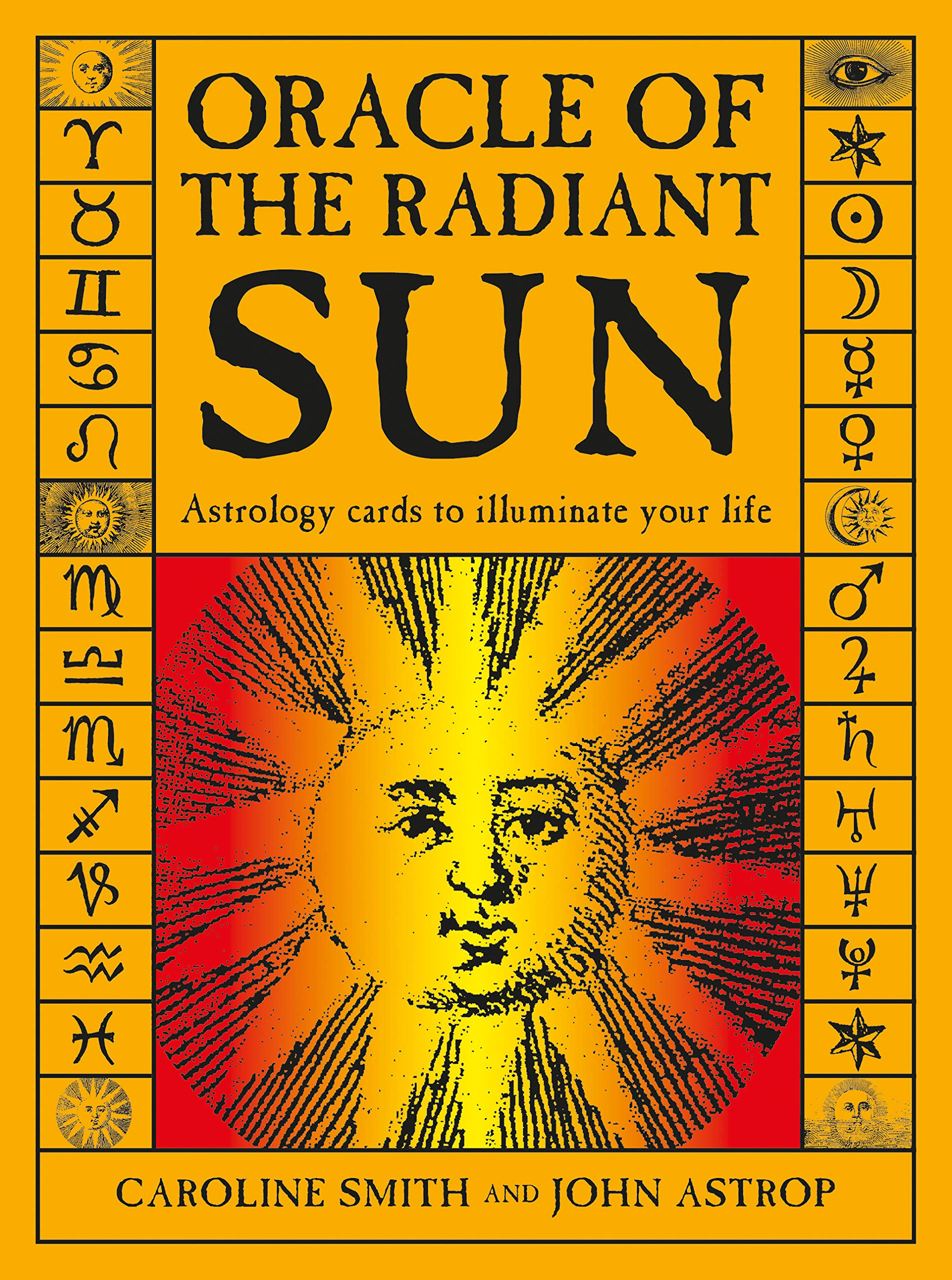 Oracle Of The Radiant Sun  Astrology Cards To Illuminate Your Life