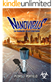NANOVIRUS: La revelación de un exterminio