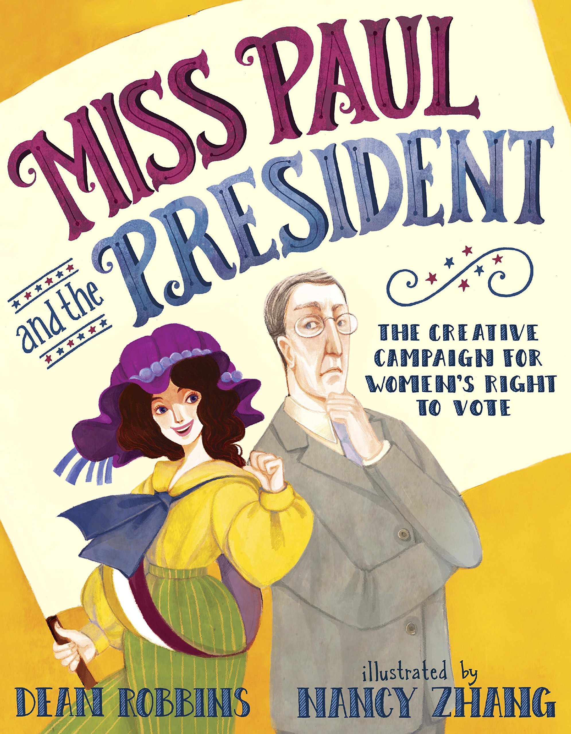 Books About Strong Women: Miss Paul and the President