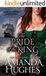 The Pride of the King (Bold Women of the 18th Century Series Book 2)
