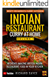 Indian Restaurant Curry at Home Volume 1: Misty Ricardo's Curry Kitchen (English Edition)