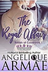The Royal Affair (Royals of Countavia 1) Kindle Edition